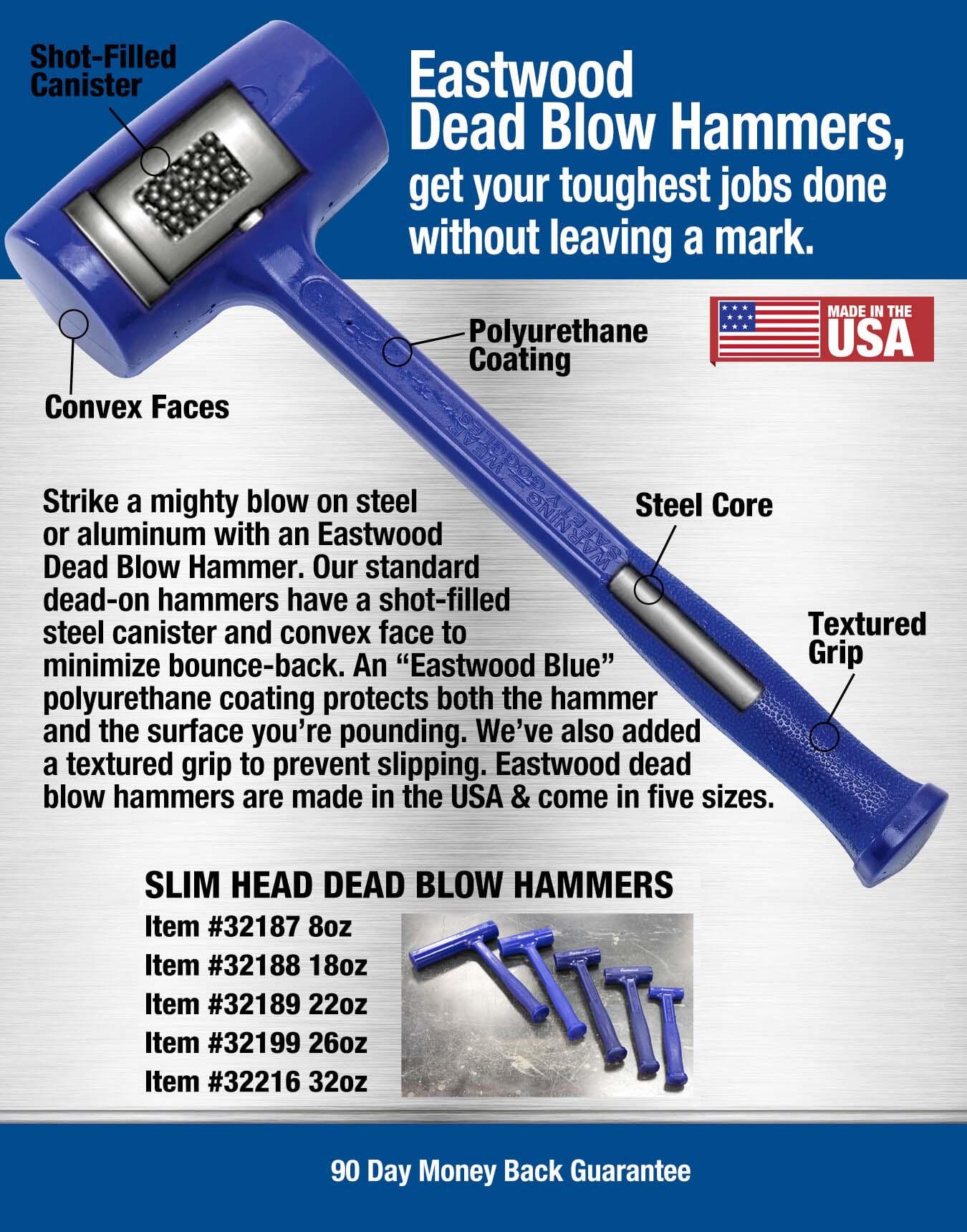 Eastwood Slim Head  Dead Blow Hammer